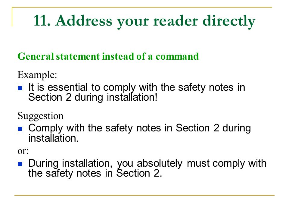 11. Address your reader directly