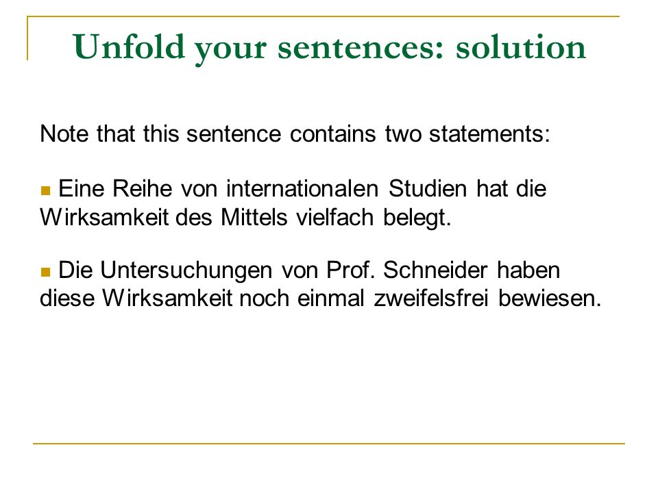 Unfold your sentences: solution