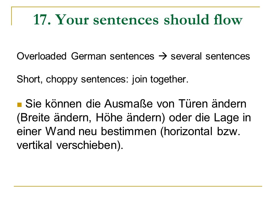 17. Your sentences should flow