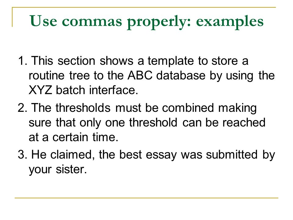 Use commas properly: examples