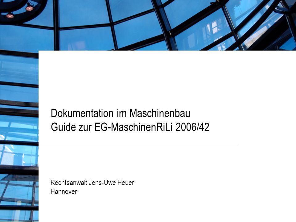 Dokumentation im Maschinenbau Guide zur EG-MaschinenRiLi 2006/42
