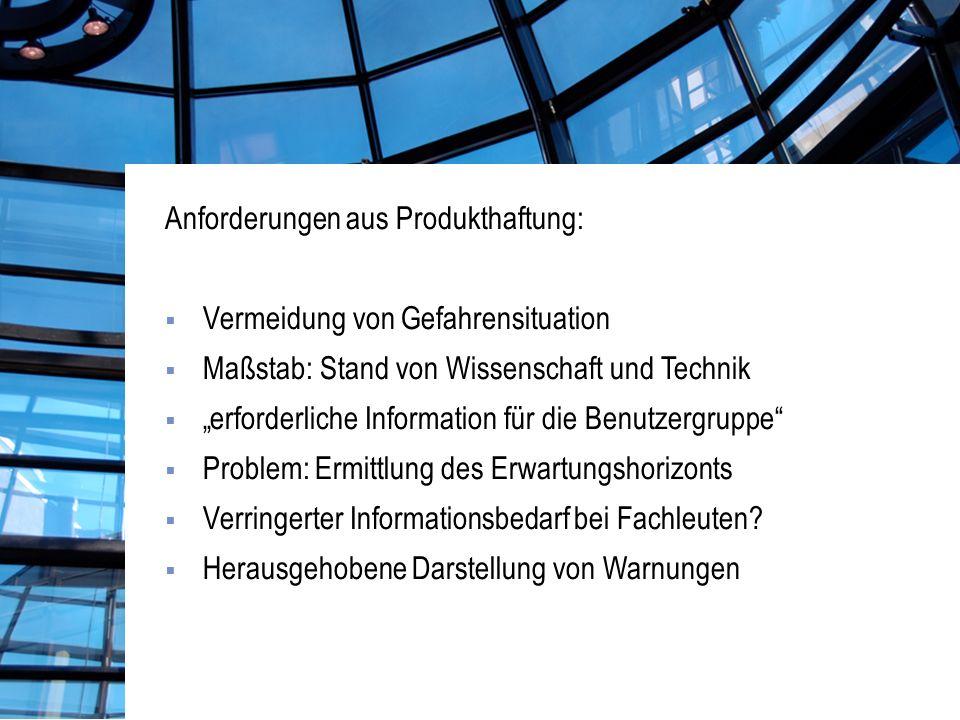 Anforderungen aus Produkthaftung: