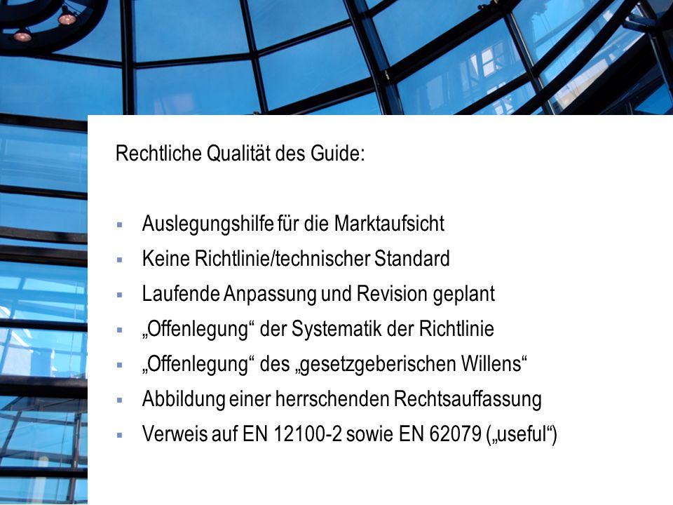 Rechtliche Qualität des Guide:
