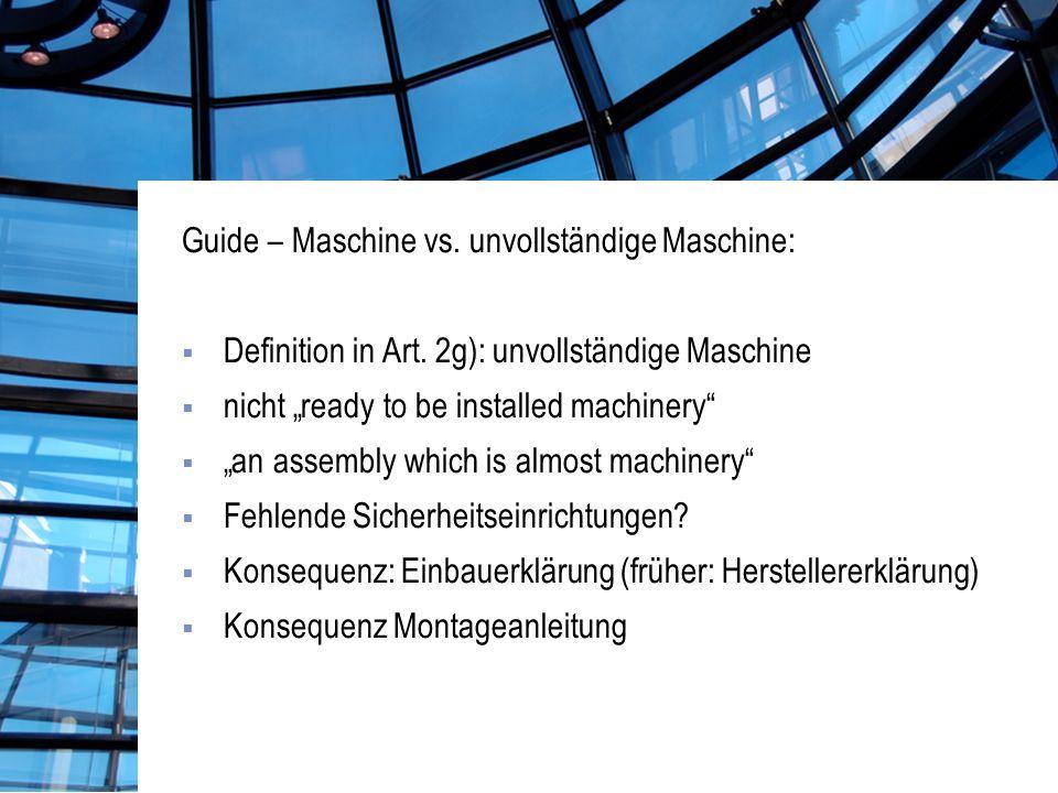 Guide – Maschine vs. unvollständige Maschine: