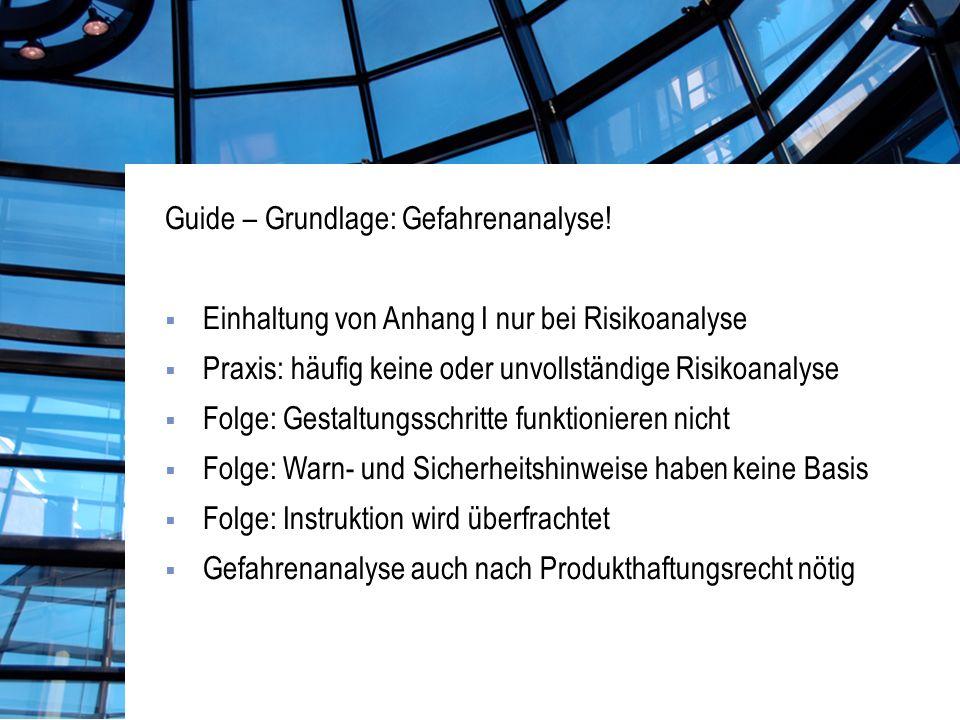 Guide – Grundlage: Gefahrenanalyse!