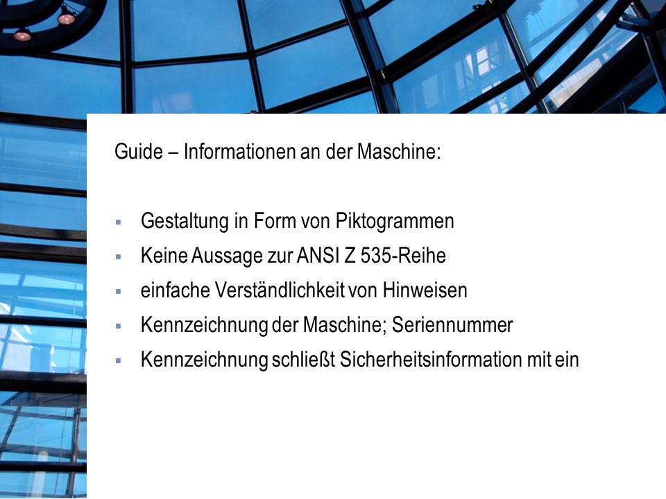 Guide – Informationen an der Maschine: