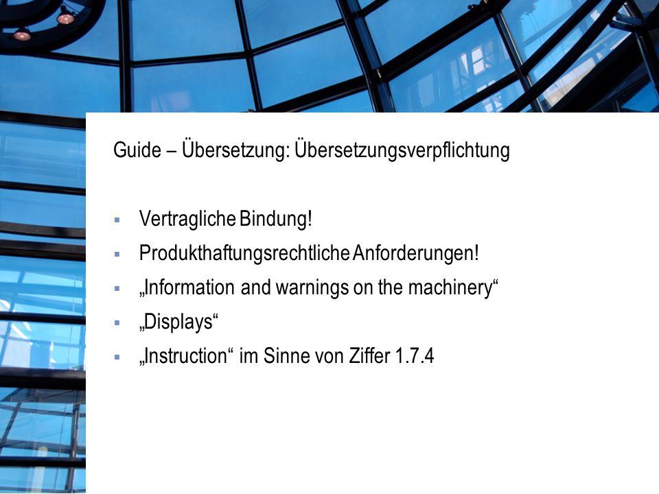 Guide – Übersetzung: Übersetzungsverpflichtung