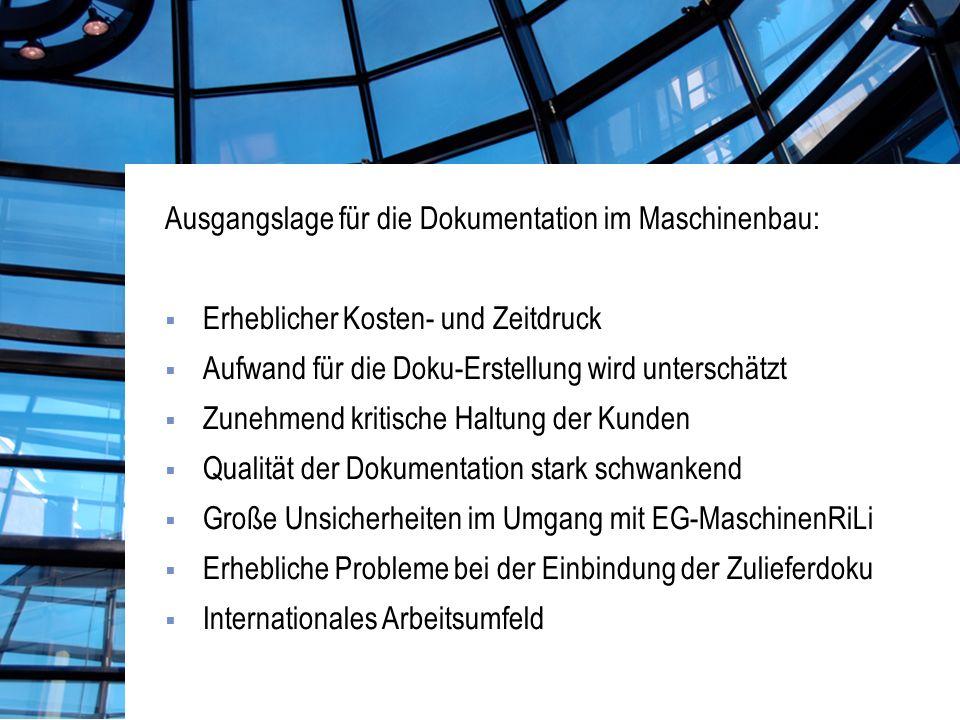 Ausgangslage für die Dokumentation im Maschinenbau: