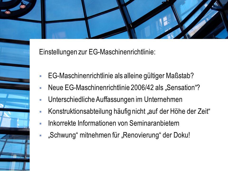 Einstellungen zur EG-Maschinenrichtlinie: