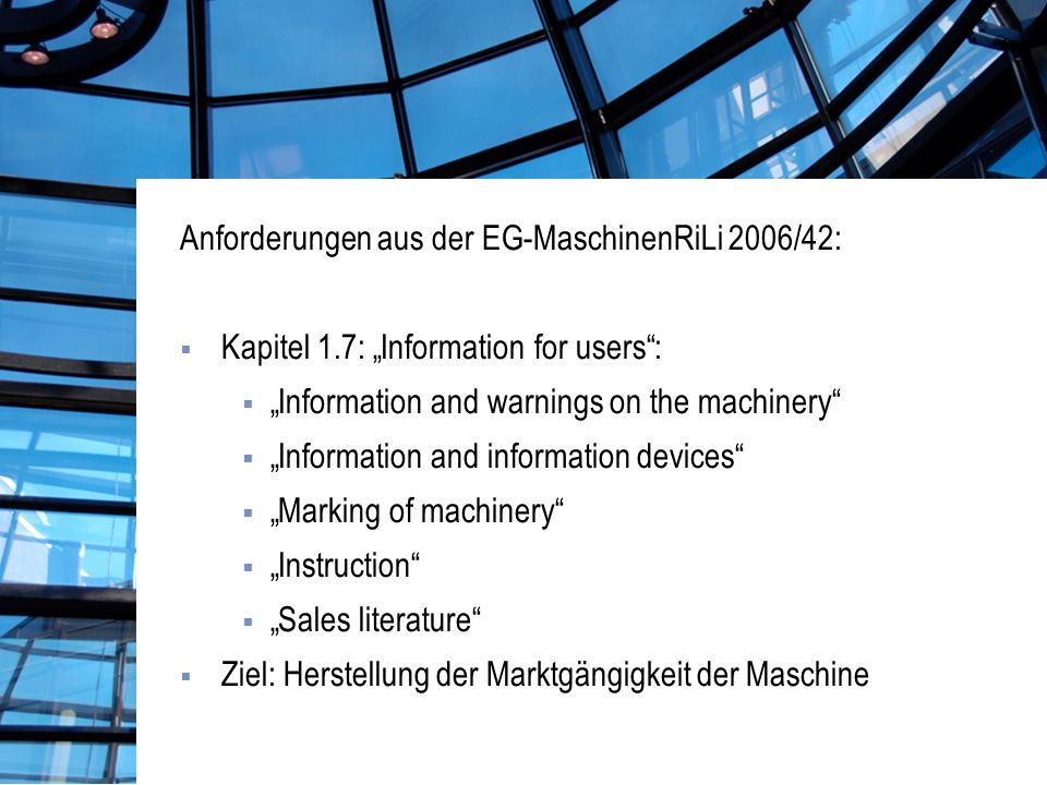 Anforderungen aus der EG-MaschinenRiLi 2006/42:
