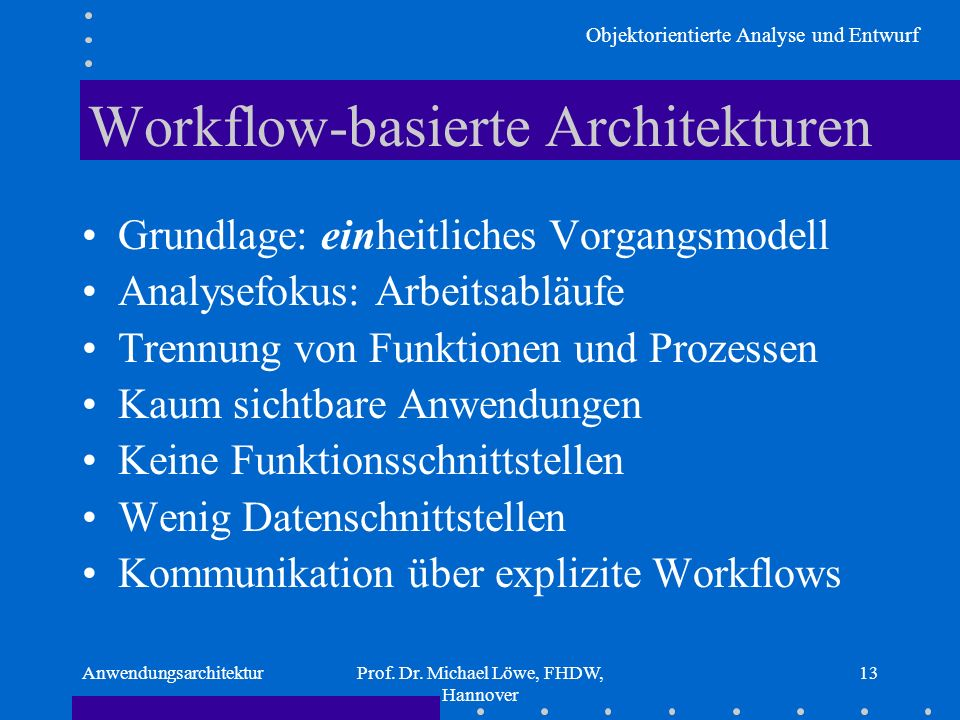 Workflow-basierte Architekturen