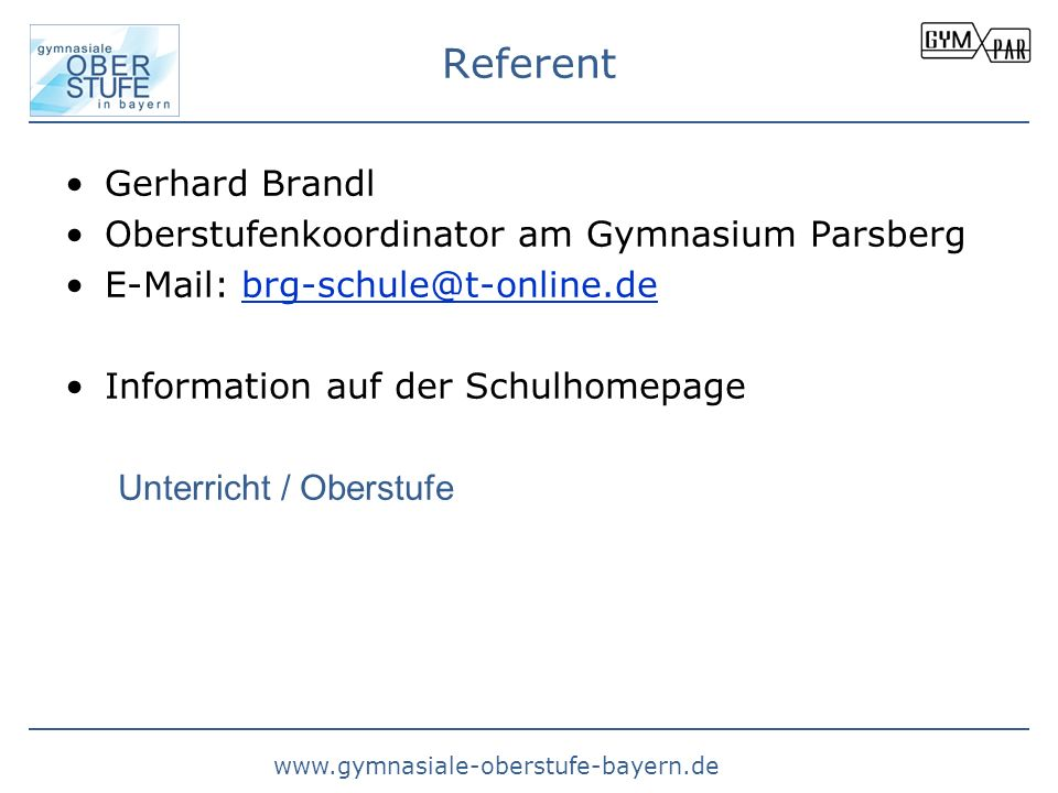 Referent Gerhard Brandl Oberstufenkoordinator am Gymnasium Parsberg