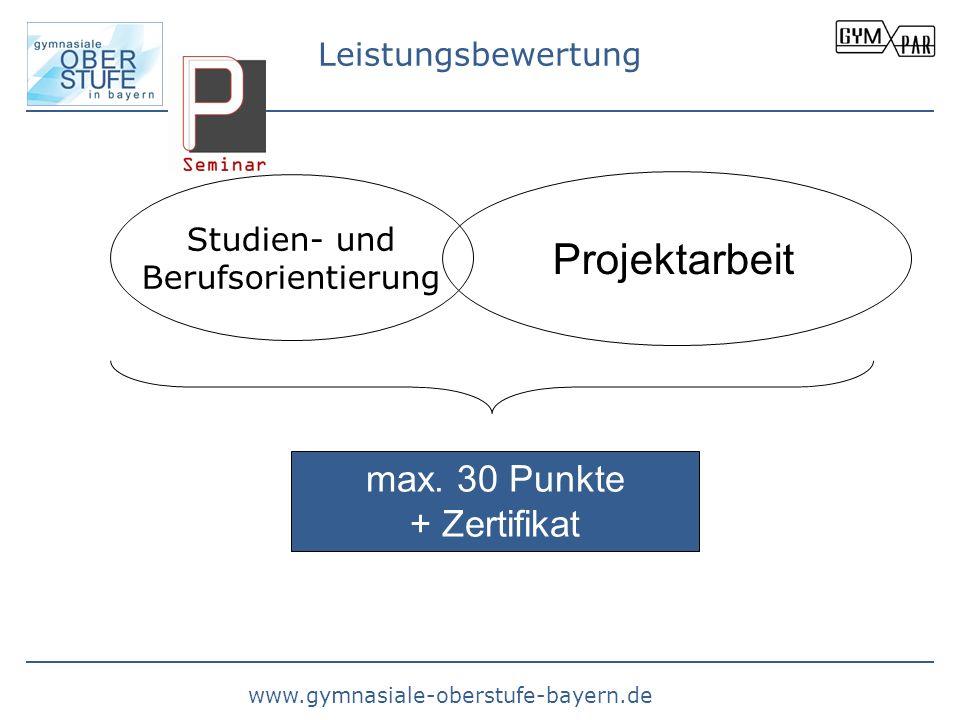 Projektarbeit max. 30 Punkte + Zertifikat Leistungsbewertung