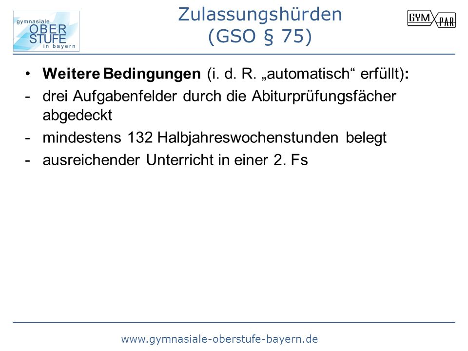 Zulassungshürden (GSO § 75)