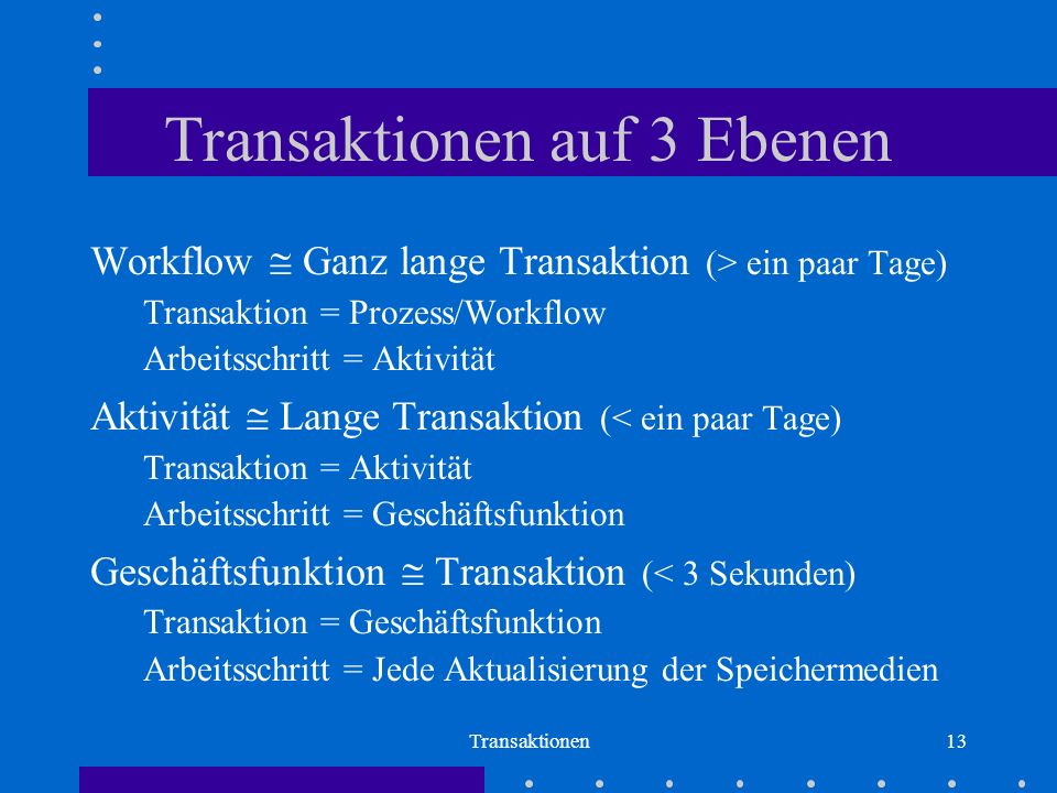 Transaktionen auf 3 Ebenen