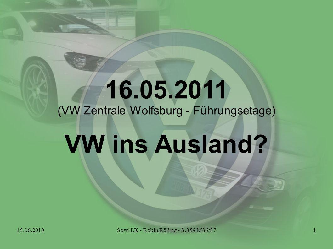 16.05.2011 VW ins Ausland (VW Zentrale Wolfsburg - Führungsetage)