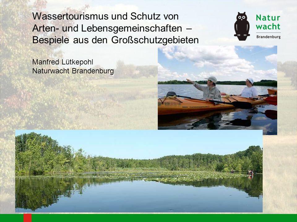 Wassertourismus und Schutz von Arten- und Lebensgemeinschaften –