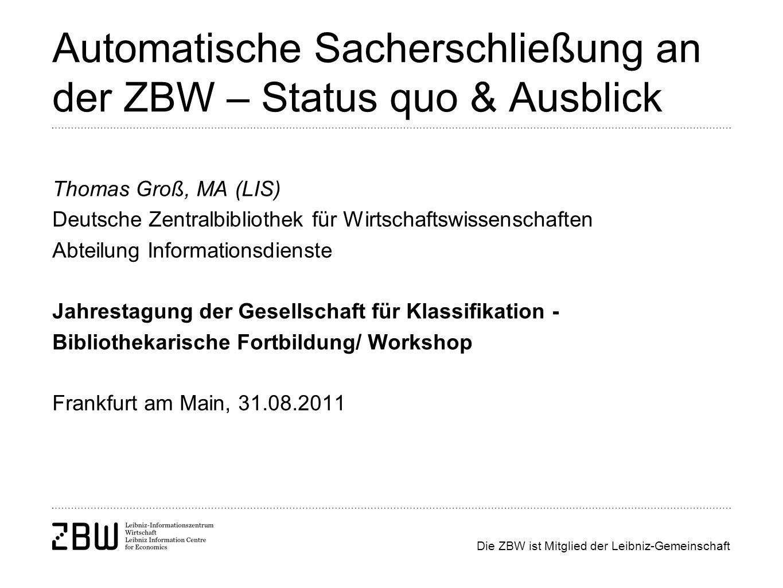 Automatische Sacherschließung an der ZBW – Status quo & Ausblick