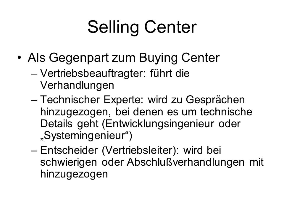 Selling Center Als Gegenpart zum Buying Center