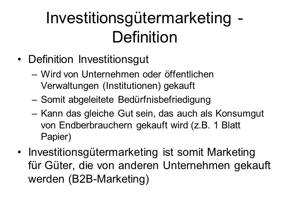 Investitionsgütermarketing - Definition