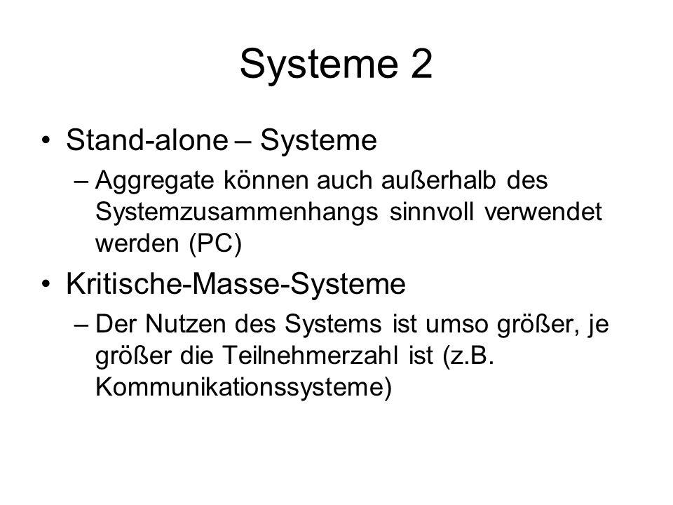 Systeme 2 Stand-alone – Systeme Kritische-Masse-Systeme