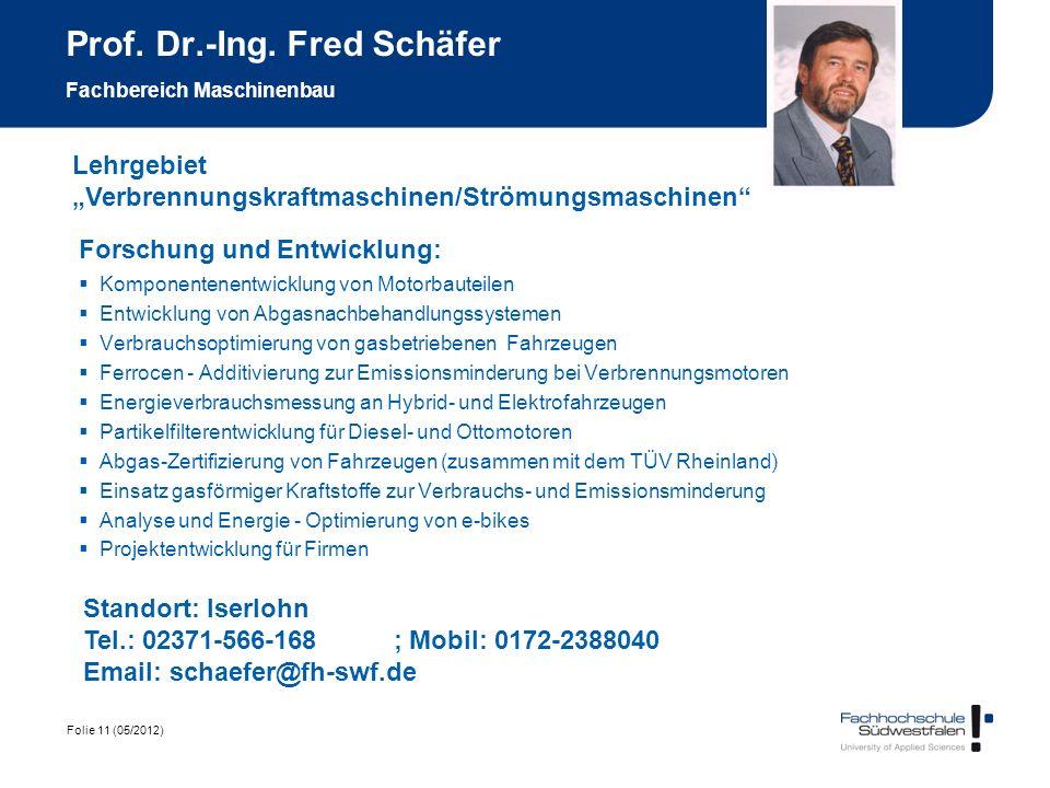 Prof. Dr.-Ing. Fred Schäfer Fachbereich Maschinenbau