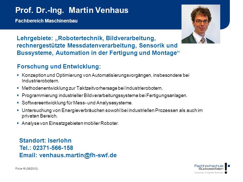 Prof. Dr.-Ing. Martin Venhaus Fachbereich Maschinenbau