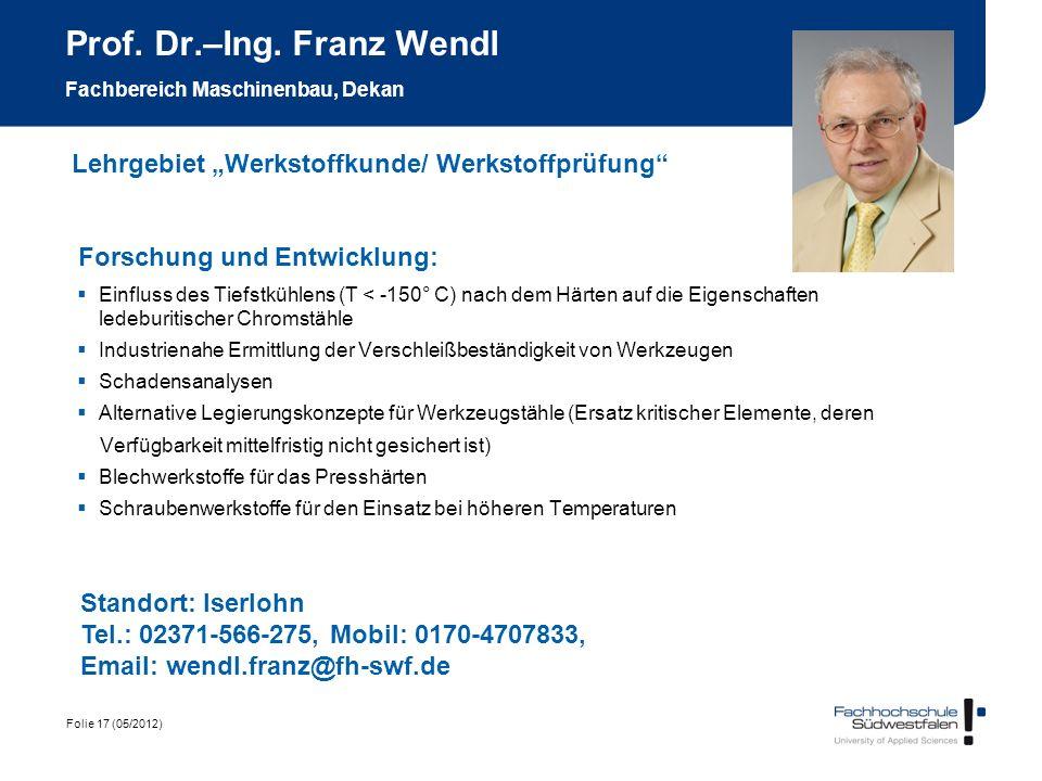 Prof. Dr.–Ing. Franz Wendl Fachbereich Maschinenbau, Dekan