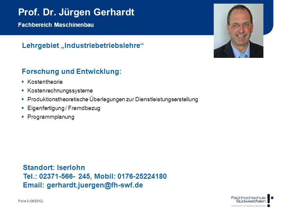 Prof. Dr. Jürgen Gerhardt Fachbereich Maschinenbau