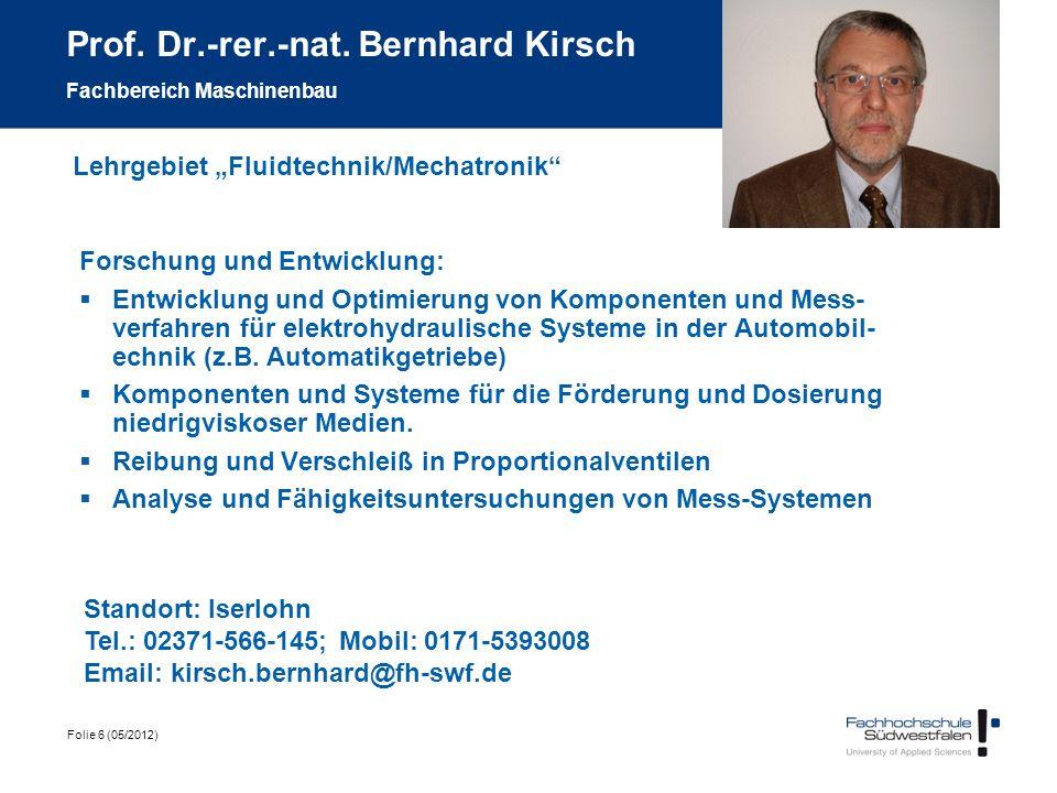 Prof. Dr.-rer.-nat. Bernhard Kirsch Fachbereich Maschinenbau