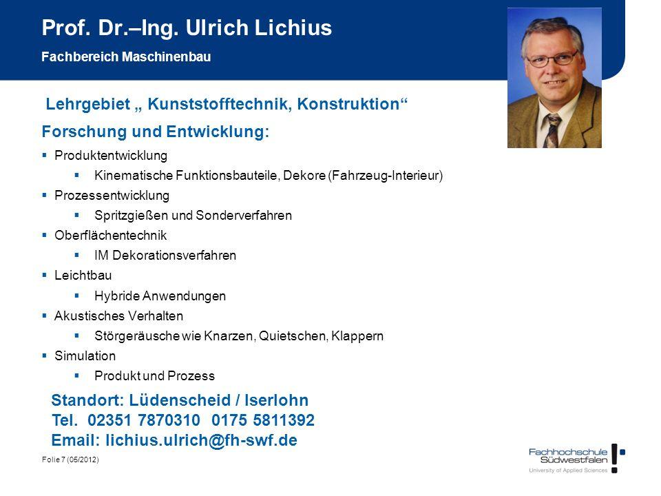 Prof. Dr.–Ing. Ulrich Lichius Fachbereich Maschinenbau