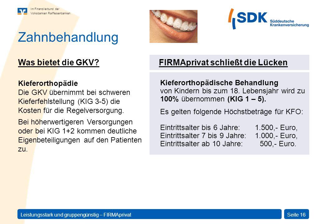 Zahnbehandlung Was bietet die GKV FIRMAprivat schließt die Lücken