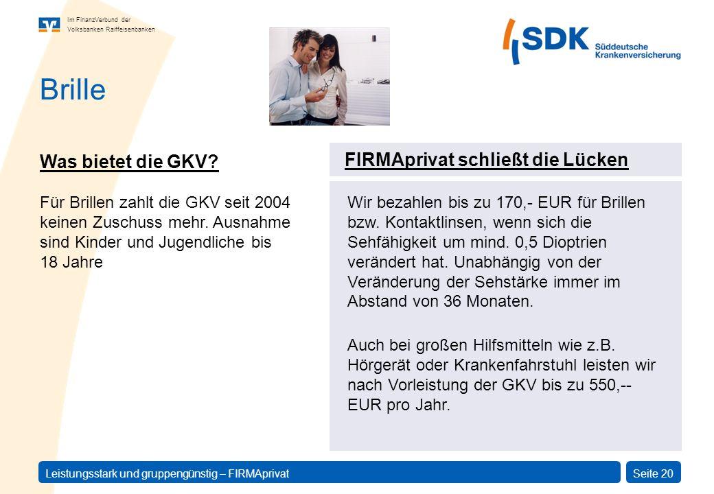 Brille Was bietet die GKV FIRMAprivat schließt die Lücken