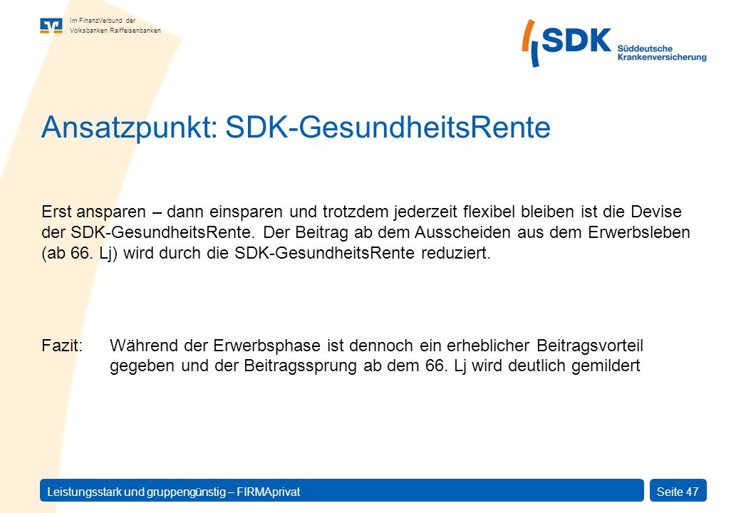 Ansatzpunkt: SDK-GesundheitsRente