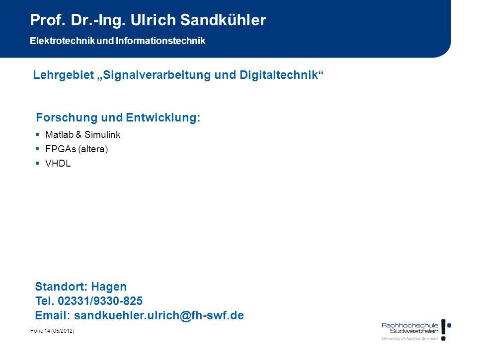 Prof. Dr.-Ing. Ulrich Sandkühler Elektrotechnik und Informationstechnik