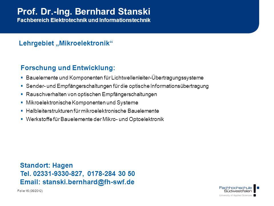 Prof. Dr.-Ing. Bernhard Stanski Fachbereich Elektrotechnik und Informationstechnik