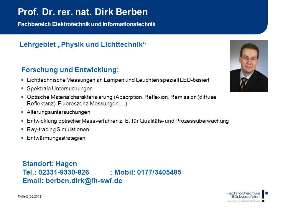 Prof. Dr. rer. nat. Dirk Berben Fachbereich Elektrotechnik und Informationstechnik
