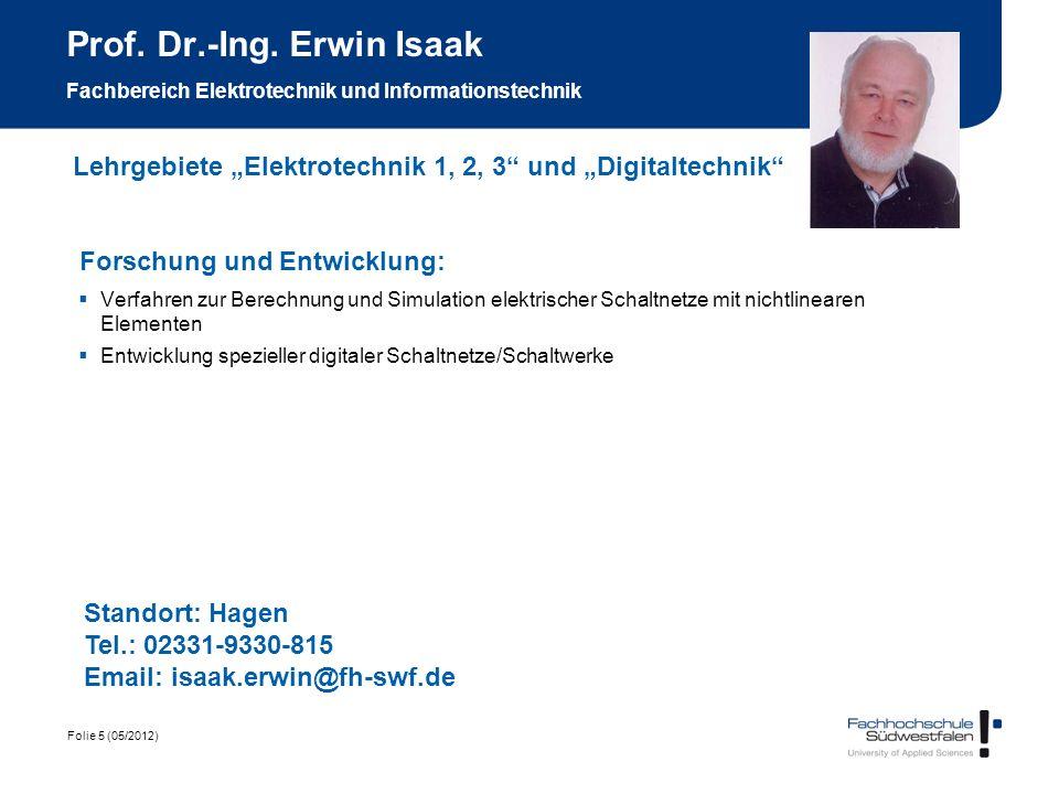 Prof. Dr.-Ing. Erwin Isaak Fachbereich Elektrotechnik und Informationstechnik