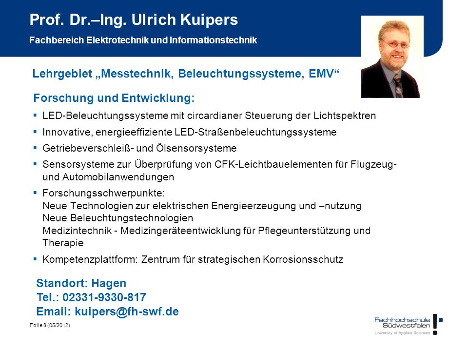 Prof. Dr.–Ing. Ulrich Kuipers Fachbereich Elektrotechnik und Informationstechnik