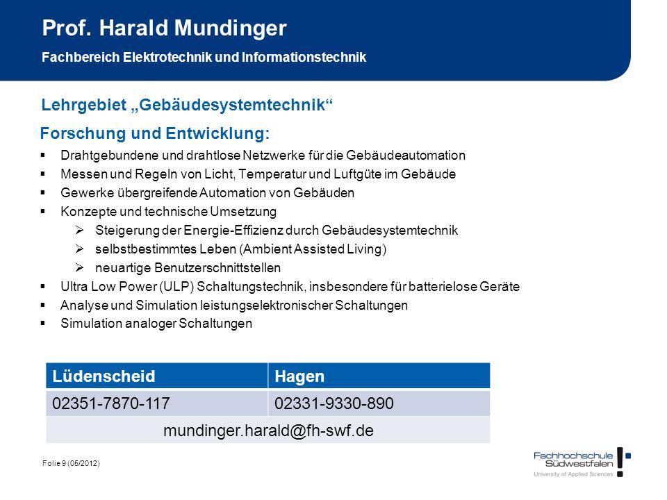 Prof. Harald Mundinger Fachbereich Elektrotechnik und Informationstechnik
