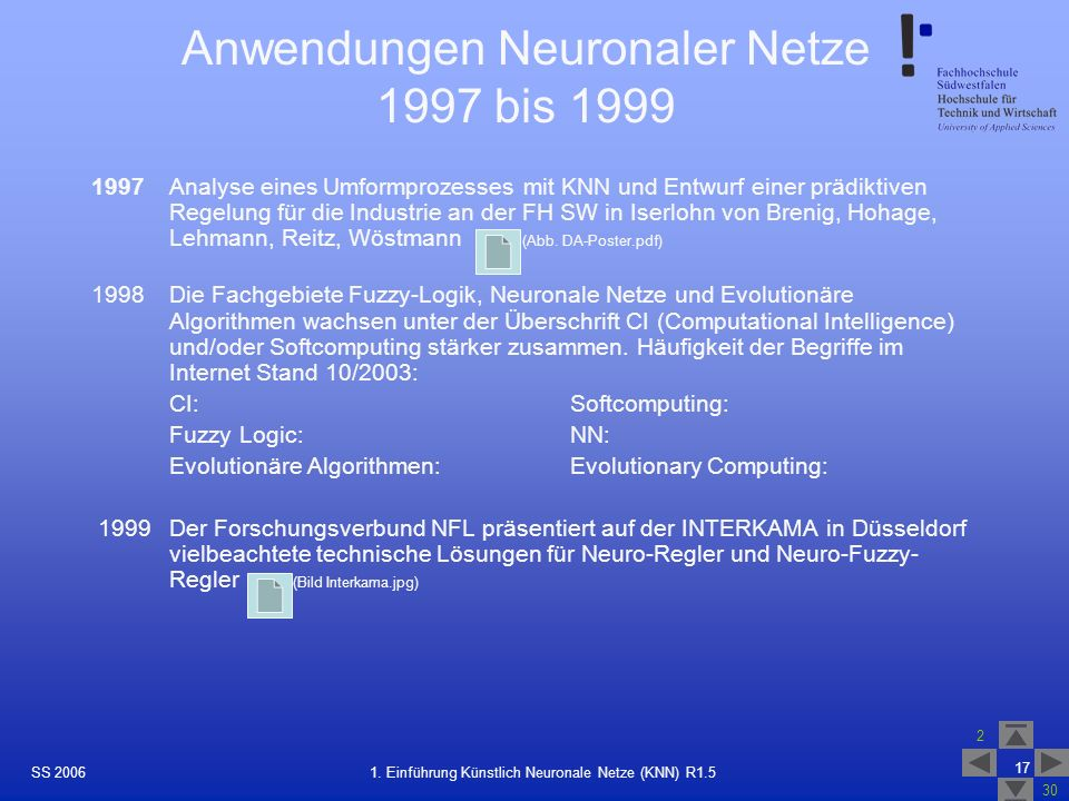 Anwendungen Neuronaler Netze 1997 bis 1999