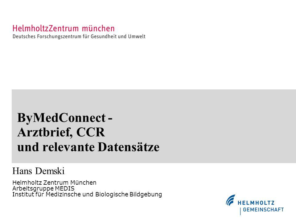 ByMedConnect - Arztbrief, CCR und relevante Datensätze