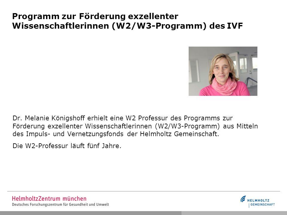 Programm zur Förderung exzellenter Wissenschaftlerinnen (W2/W3-Programm) des IVF