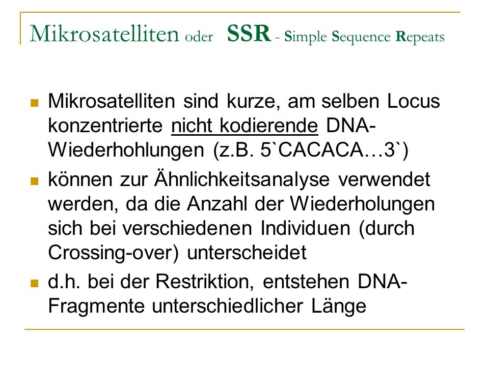 Mikrosatelliten oder SSR - Simple Sequence Repeats