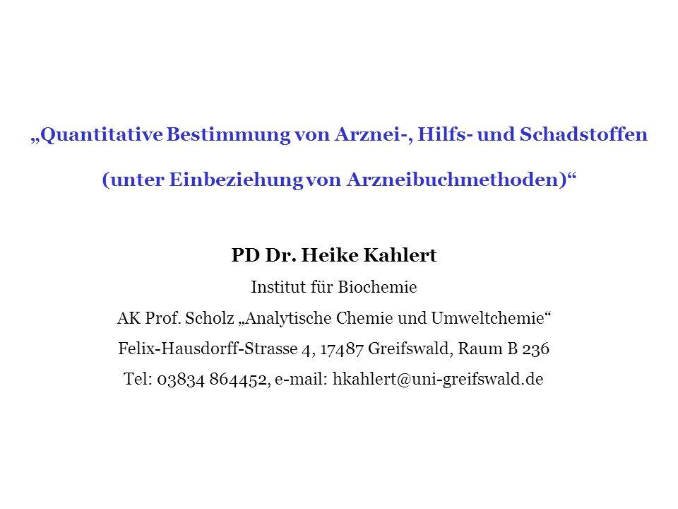 """""""Quantitative Bestimmung von Arznei-, Hilfs- und Schadstoffen"""