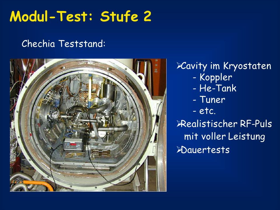 Modul-Test: Stufe 2 Chechia Teststand: Cavity im Kryostaten - Koppler