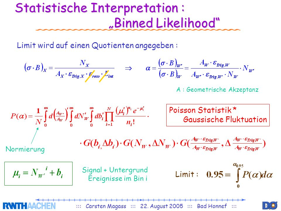 "Statistische Interpretation : ""Binned Likelihood"