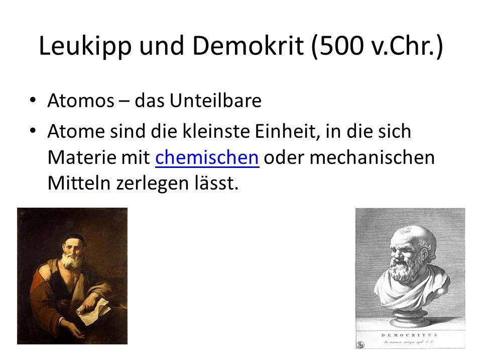 Leukipp und Demokrit (500 v.Chr.)