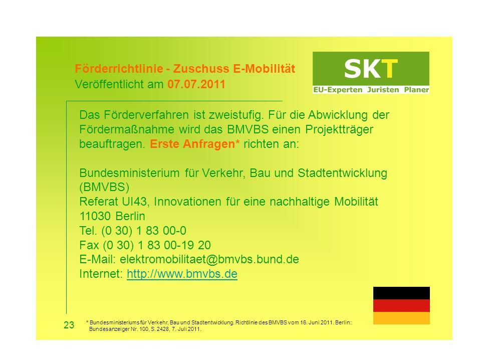 Förderrichtlinie - Zuschuss E-Mobilität Veröffentlicht am 07.07.2011