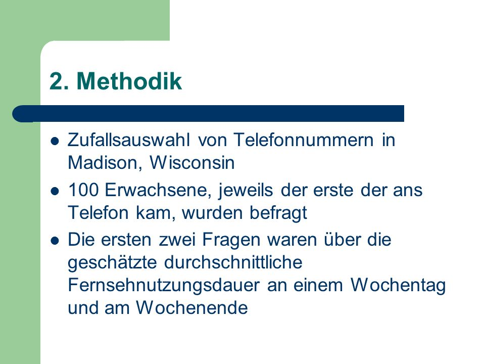 2. Methodik Zufallsauswahl von Telefonnummern in Madison, Wisconsin